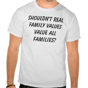 shouldnt_real_family_values_value_all_families_tshirt-r9af494bc515f443588ea2190db93cf65_804gs_512